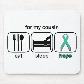 Cousin Eat Sleep Hope - Ovarian Mouse Pad