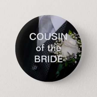 Cousin Of The Bride 2 Inch Round Button