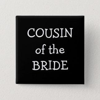 Cousin Of The Bride 2 Inch Square Button