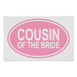 Cousin of the Bride Wedding Oval Pink Poster