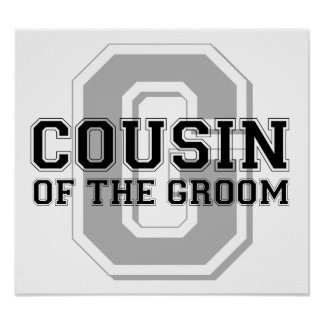 Cousin of the Groom Cheer Poster