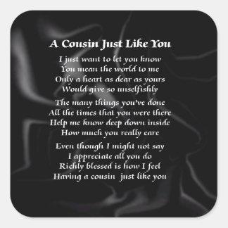 Cousin Poem - Black Silk Square Sticker