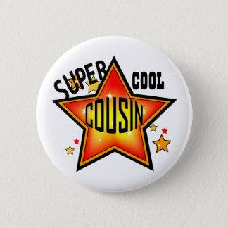 Cousin Super Cool Star Funny Button
