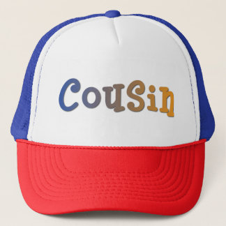 Cousin Trucker Hat