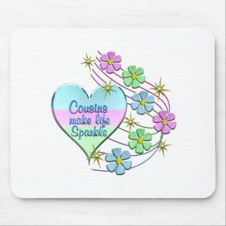 Cousins Make Life Sparkle Mouse Pad