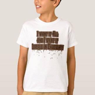 Covered in Chocolate K Tee Shirt
