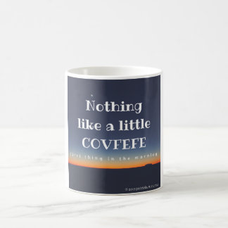 Covfefe 11 oz Coffee Cup