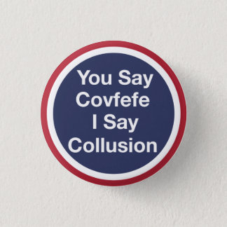 Covfefe 1 Inch Round Button