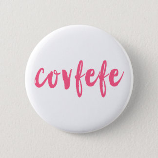 Covfefe 2 Inch Round Button