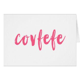 Covfefe Card