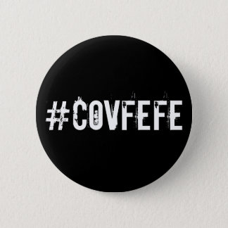 #COVFEFE Covfefe Tweet Twitter Hashtag Trump 2 Inch Round Button