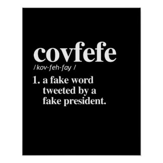 Covfefe Definition - A fake word Poster