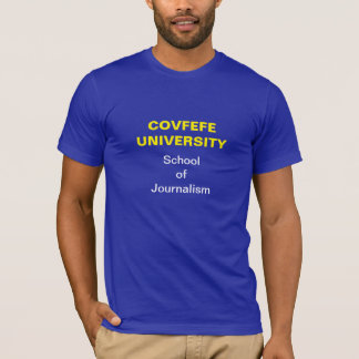 Covfefe Journalist: T-Shirt (Dark)