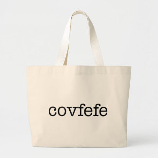 Covfefe Large Tote Bag