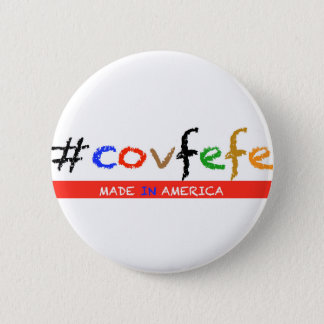 #covfefe Made In America 2 Inch Round Button