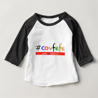 #covfefe Made In America Baby T-Shirt