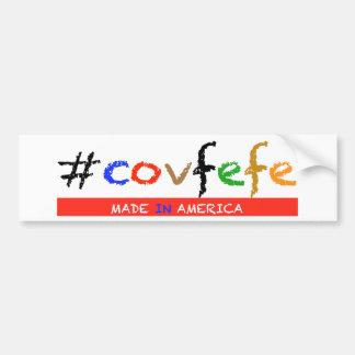 #covfefe Made In America Bumper Sticker