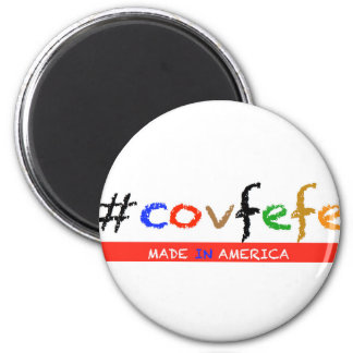#covfefe Made In America Magnet