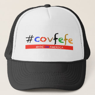 #covfefe Made In America Trucker Hat