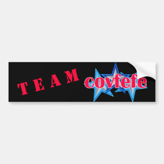 Covfefe | President Trump Humor Team Covfefe Bumper Sticker