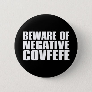 Covfefe? There's An Act For That | Covfefe Act 2 Inch Round Button