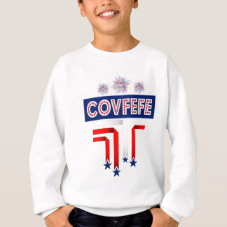Covfefe Trump Joke for 4th of July Celebration Sweatshirt