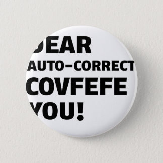Covfefe Tshirts 2 Inch Round Button