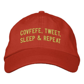 COVFEFE, TWEET, SLEEP, REPEAT | funny orange Embroidered Baseball Cap
