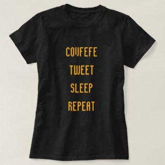 COVFEFE, TWEET, SLEEP, REPEAT | funny women's tee
