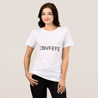 Covfefe Women's Relaxed Shirt
