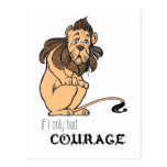 "Cowardly Lion: ""If I Only Had Courage"" Post Cards"