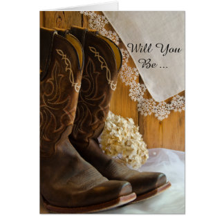 Cowboy Boots and Lace Will You Be My Bridesmaid Card