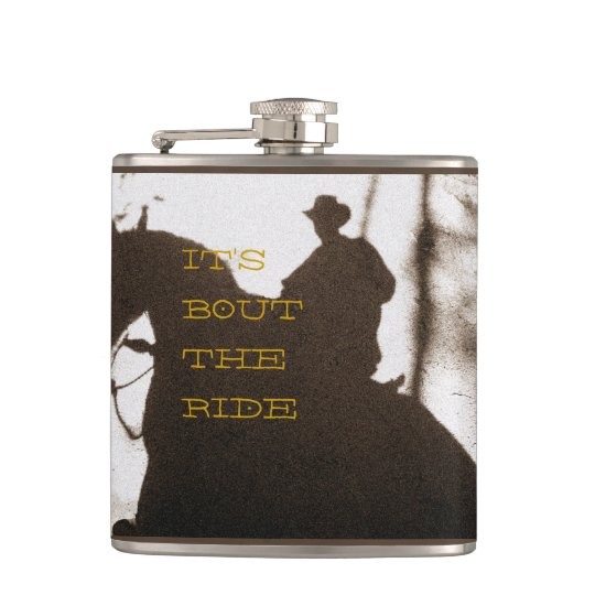 Cowboy It's Bout The Ride Flasks