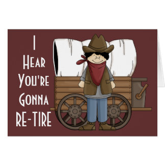 Cowboy Retirement Wishes - Western Humor Card