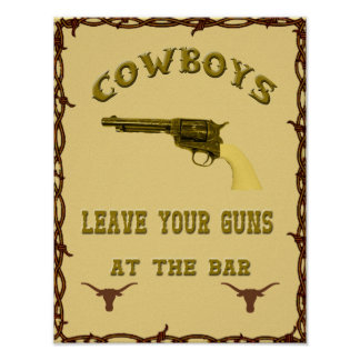 """Cowboys Leave Your Guns..."" Western Poster"