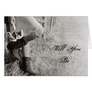 Cowgirl and Sunflowers Will You Be My Bridesmaid Card