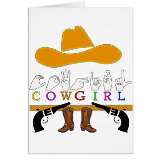 COWGIRL  ASL FINGERSPELLED SIGN CARD