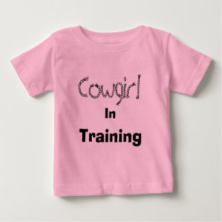 Cowgirl, In, Training Baby T-Shirt