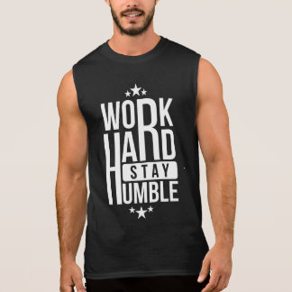 Coworker star Work hard stay humble Motivational Sleeveless Shirt