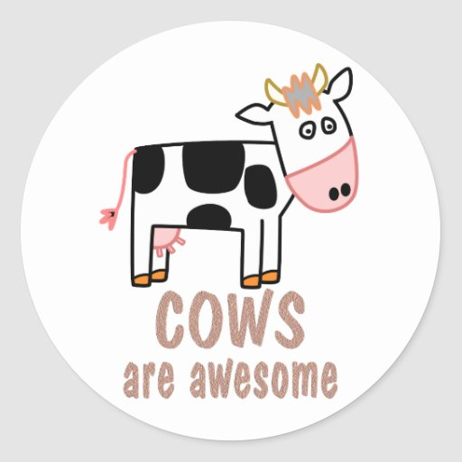 Cows are Awesome Stickers