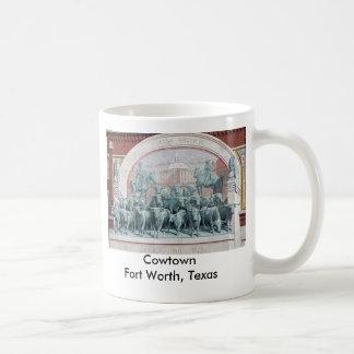 Cowtown Fort Worth, Texas Coffee Mug