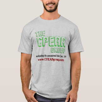 CPEAR, The, Group, Investigating the paranormal... T-Shirt