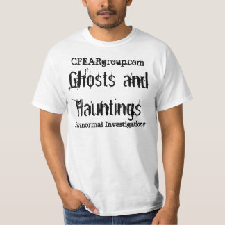 CPEARgroup.com, Ghosts and Hauntings, Paranorma... T-Shirt