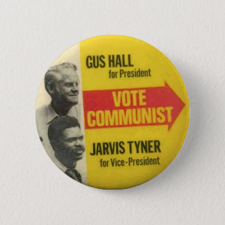 CPUSA 1976 Election - Gus Hall/Jarvis Tyner Button