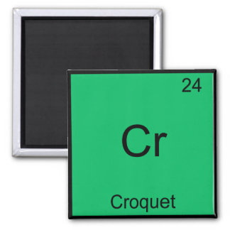 Cr - Croquet Funny Chemistry Element Symbol Tee Square Magnet