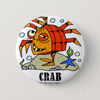 Crab by Lorenzo © 2018 Lorenzo Traverso 2 Inch Round Button