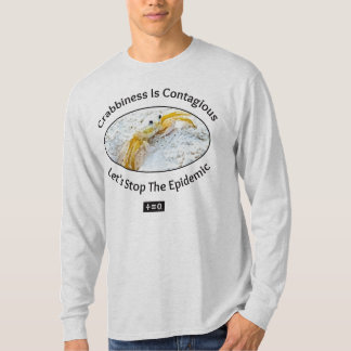 Crabbiness Is Contagious Funny T-Shirt