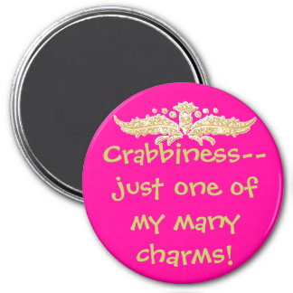 Crabbiness--just one o... 3 inch round magnet