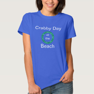 Crabby Day at the Beach Shirt