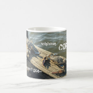 Crabby Without Coffee Mug